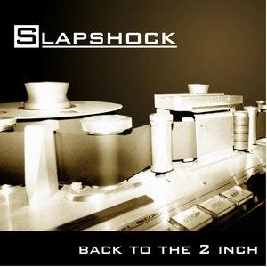 Slapshock альбом Back to the 2 Inch