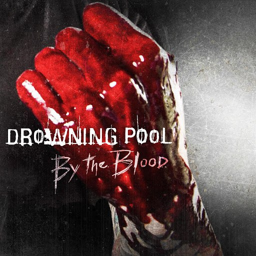 Drowning Pool альбом By The Blood