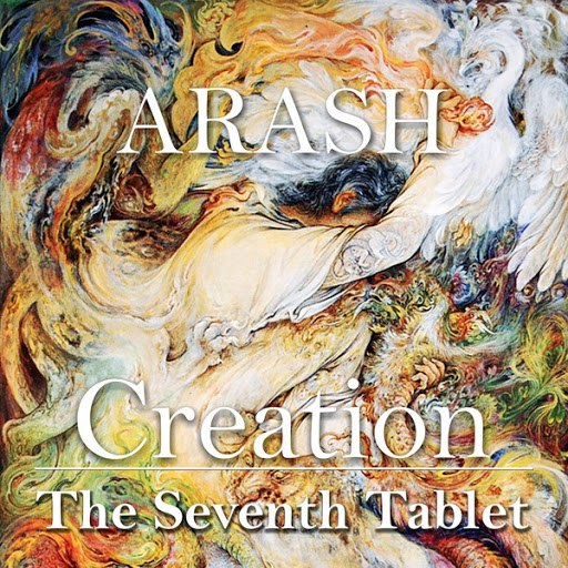 Arash альбом Creation - The Seventh Tablet - EP
