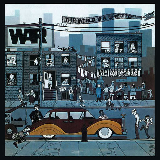 War альбом The World Is A Ghetto