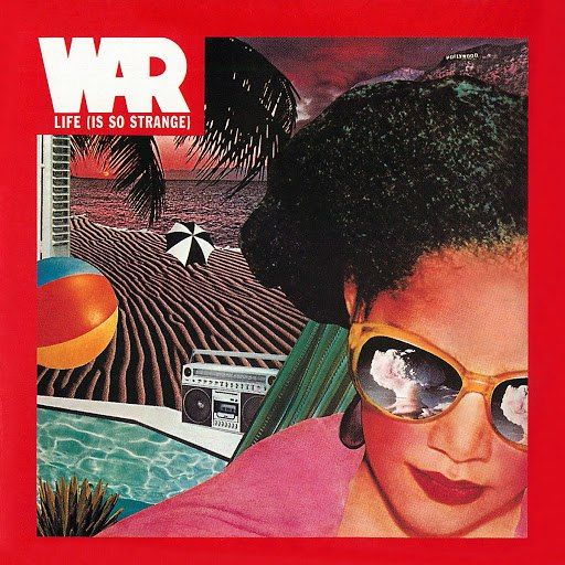 War альбом Life (Is So Strange)