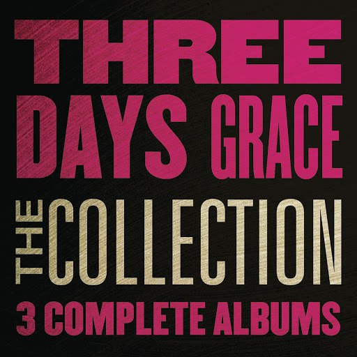 Three Days Grace альбом The Collection