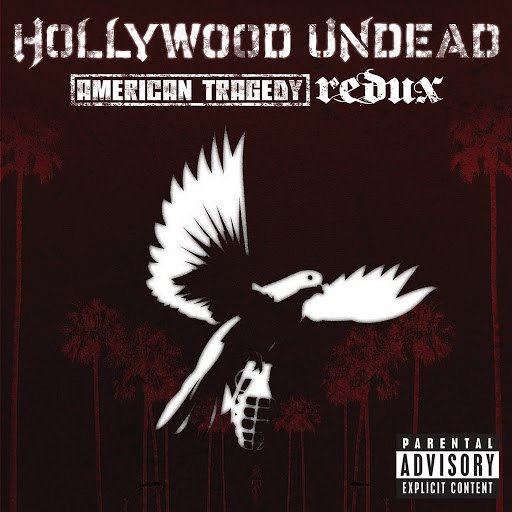 Hollywood Undead альбом American Tragedy (Redux)