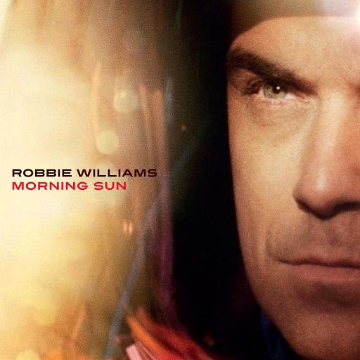 Robbie Williams альбом Morning Sun