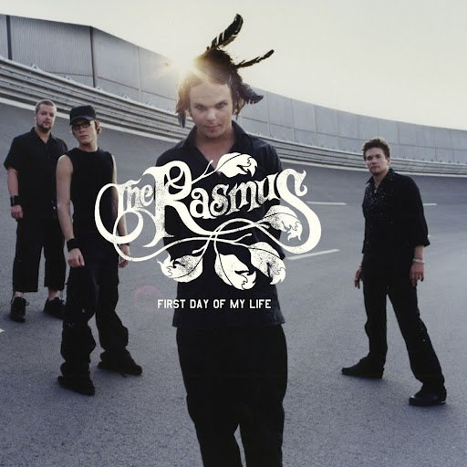 The Rasmus альбом First Day of My Life