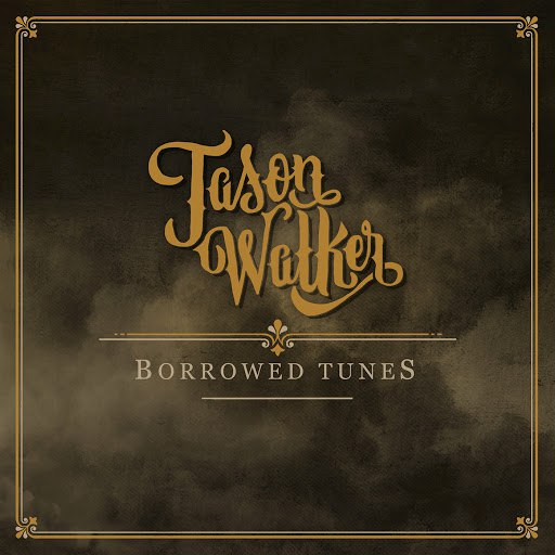 Jason Walker альбом Borrowed Tunes