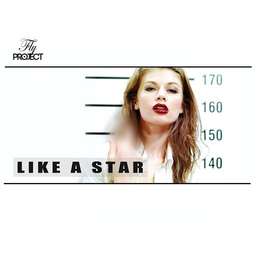 Fly Project альбом Like A Star