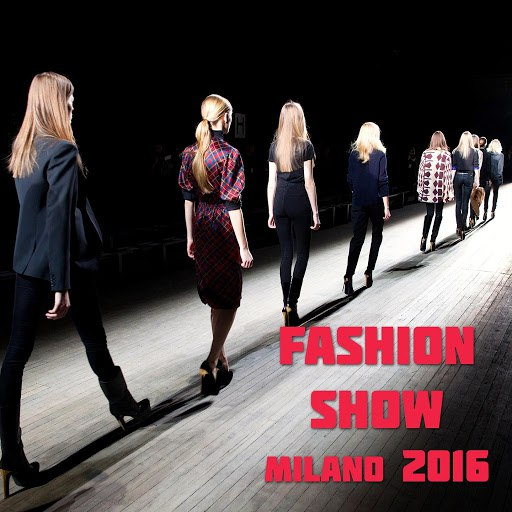 Fly Project альбом Fashion Show Milano 2016