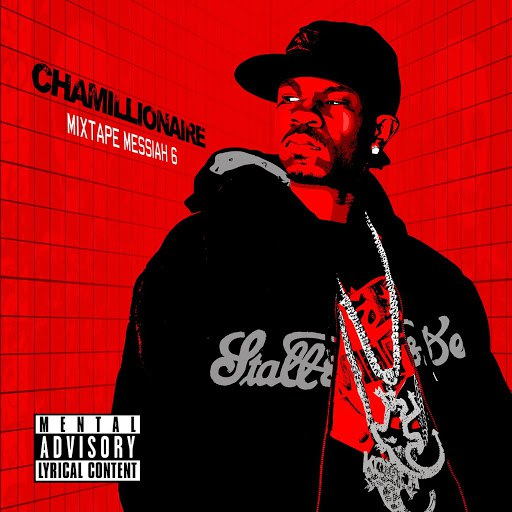 Chamillionaire альбом Mixtape Messiah 6