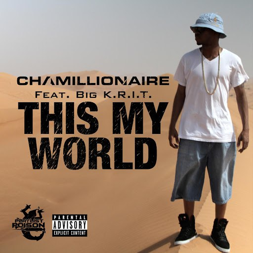 Chamillionaire альбом This My World (feat. Big K.R.I.T.)