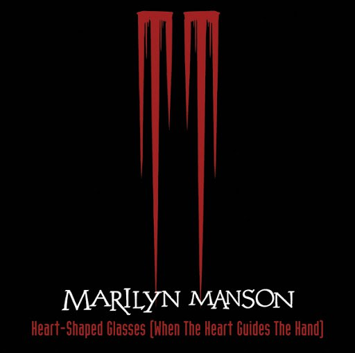Marilyn Manson альбом Heart-Shaped Glasses (When The Heart Guides The Hand)