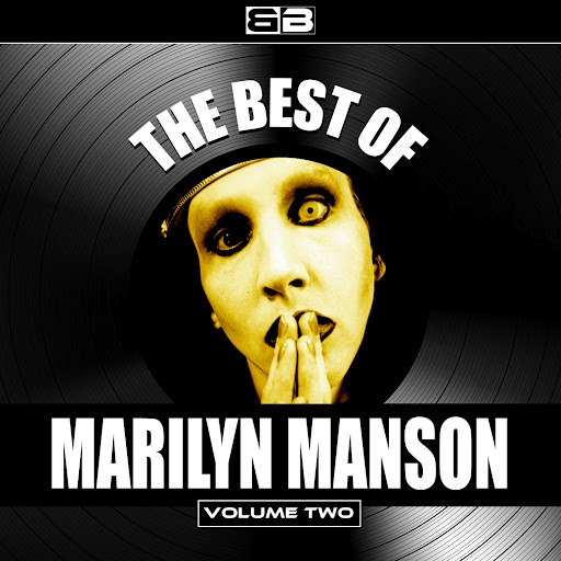 Marilyn Manson альбом The Best of Marilyn Manson, Vol. 2