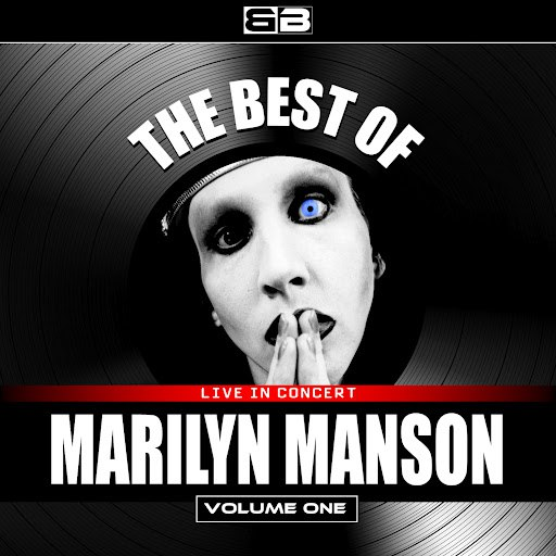 Marilyn Manson альбом The Best of Marilyn Manson (Live), Vol. 1