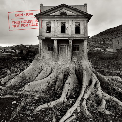 Bon Jovi альбом This House Is Not For Sale