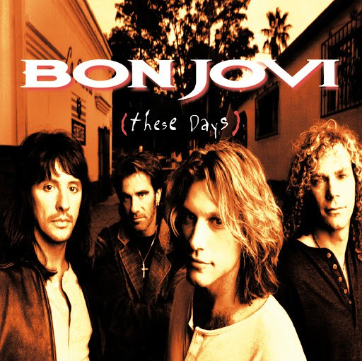 Bon Jovi альбом These Days