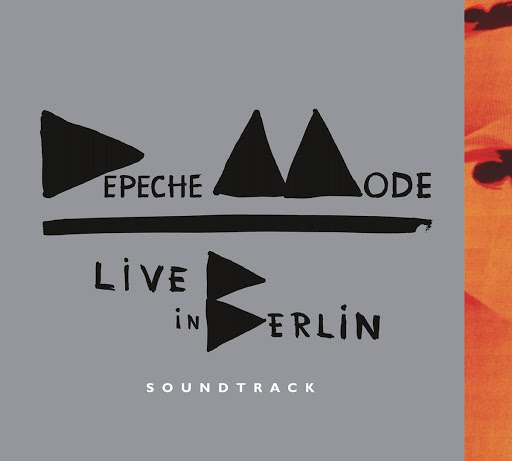 Depeche Mode альбом Live in Berlin Soundtrack