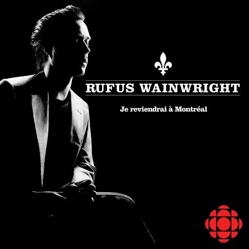 Rufus Wainwright альбом Je reviendrai à Montréal
