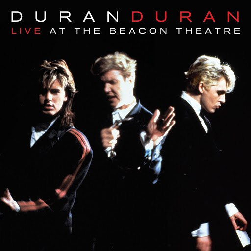 Duran Duran альбом Live At The Beacon Theatre