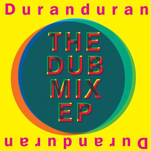 Duran Duran альбом The Dub Mix EP