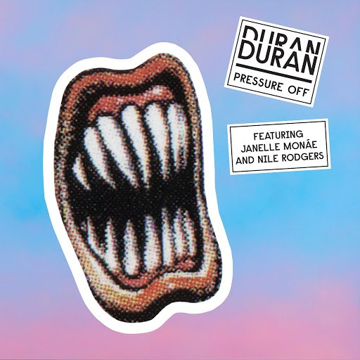 Duran Duran альбом Pressure Off (feat. Janelle Monáe and Nile Rodgers)