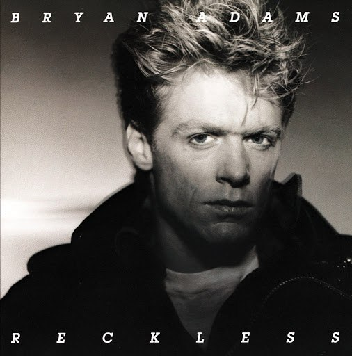 Bryan Adams альбом Reckless (2014 Remaster)