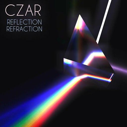 Czar альбом Reflection   Refraction