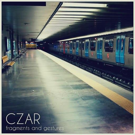 Czar альбом Fragments and Gestures