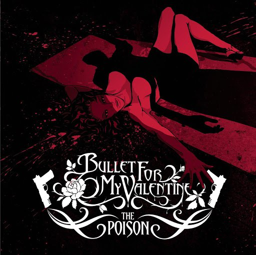 Bullet for My Valentine альбом The Poison
