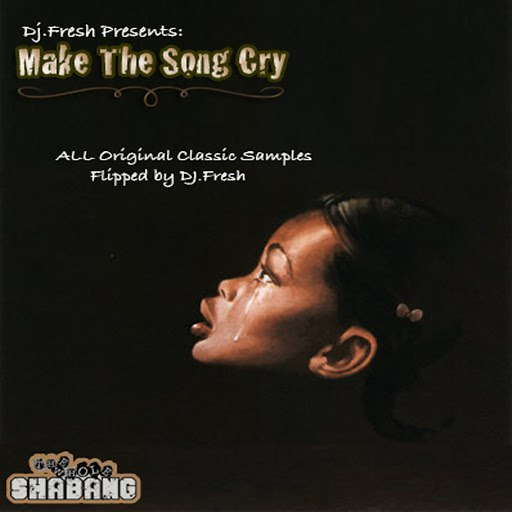DJ Fresh альбом Make the Song Cry