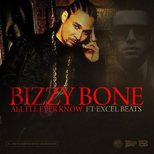 Bizzy Bone альбом All I'll Ever Know
