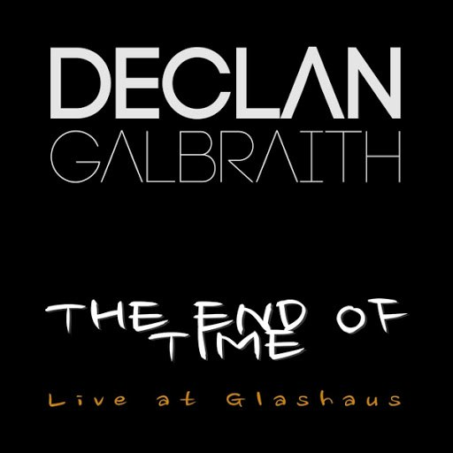 Declan Galbraith альбом The End of Time (Live At Glashaus)