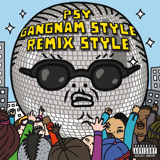 PSY альбом Gangnam Style (Remix Style EP (Explicit Version))