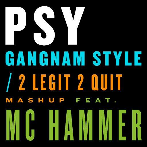 PSY альбом Gangnam Style / 2 Legit 2 Quit Mashup