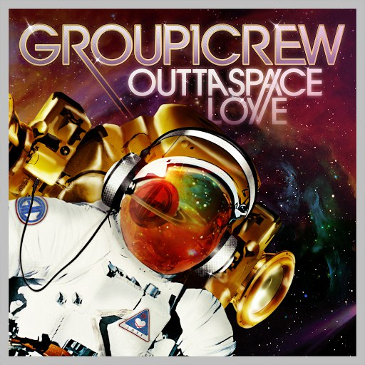 Group 1 Crew альбом Outta Space Love