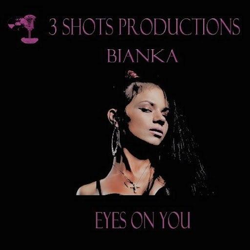Бьянка альбом Eyes On You