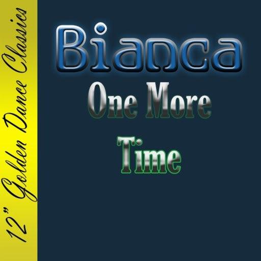 Бьянка альбом One More Time