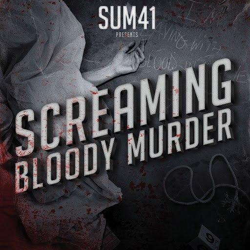 Sum 41 альбом Screaming Bloody Murder