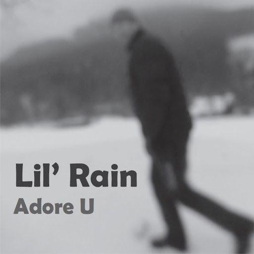 Lil Rain альбом Adore U