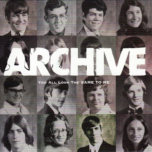 Archive альбом You All Look The Same To Me (Limited Edition)