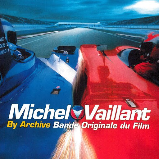 Archive альбом Michel Vaillant (Bande originale du film)