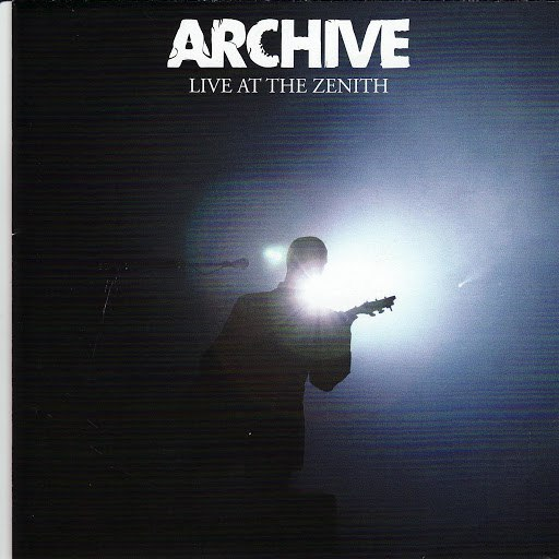 Archive альбом Live At the Zenith
