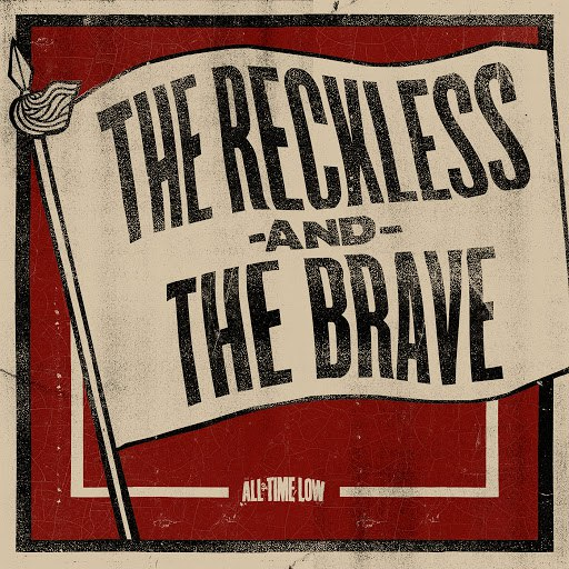 All Time Low альбом The Reckless And The Brave