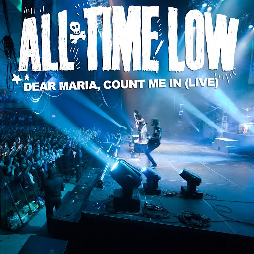 All Time Low альбом Dear Maria, Count Me In (Live)