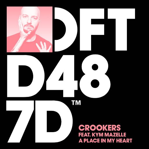 Crookers альбом A Place In My Heart (feat. Kym Mazelle)