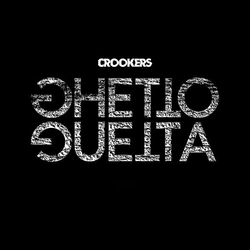 Crookers альбом Ghetto Guetta
