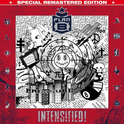 Plan B альбом Intensified!