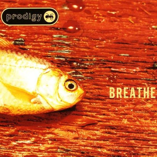The Prodigy альбом Breathe