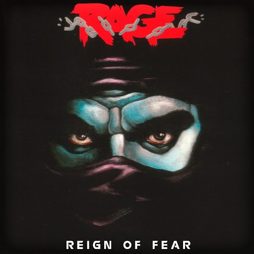 Rage альбом Reign of Fear (Remastered)