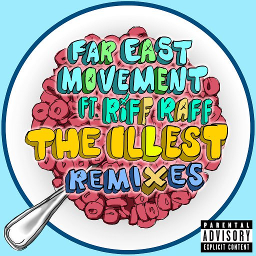 Far East Movement альбом The Illest (Remixes)