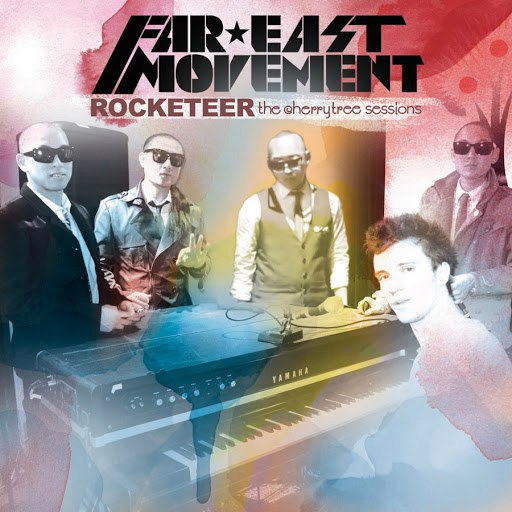 Far East Movement альбом Rocketeer (Live At The Cherrytree House)